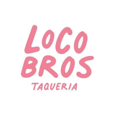 Loco Bros – Taqueria